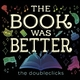 Music Review: The Doubleclicks' New Album THE BOOK WAS BETTER is an Exceptional Delight