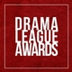 THE DRAMA LEAGUE ANNOUNCES THE NOMINEES FOR THE 84TH ANNUAL DRAMA LEAGUE AWARDS